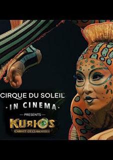 Cirque du Soleil in Cinema Presents: KURIOS – Cabinet of Curiosities (FLS)